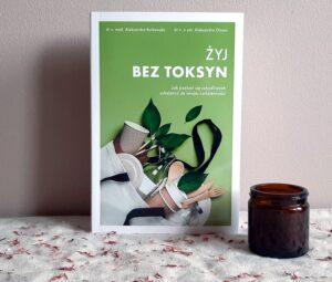 "Chilli Books  ""Żyj bez toksyn"""